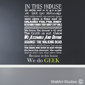 In This House We Do Geek Wall Art Sticker