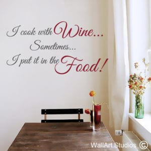 Cook with Wine Wall Art Decal